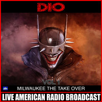 Dio - Milwaukee Take Over Vol 1 (Live)