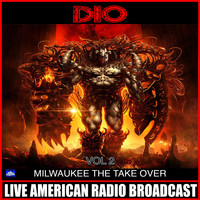 Dio - Milwaukee Take Over Vol 2 (Live)