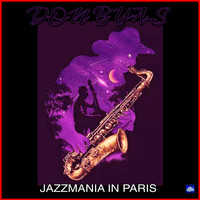 Don Byas - Jazzmania in Paris