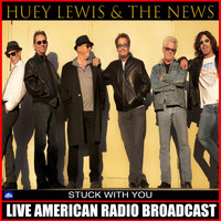 Huey Lewis & The News - Stuck With You (Live)