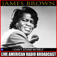 James Brown - I Can't Stand Myself (Live)