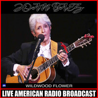 Joan Baez - Wildwood Flower (Live)