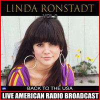 Linda Ronstadt - Back In The USA Vol. 2 (Live)