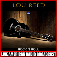 Lou Reed - Rock & Roll (Live)