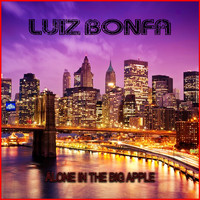 Luiz Bonfá - Alone In the Big Apple