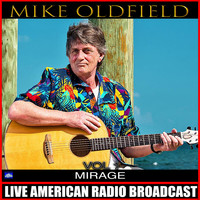 Mike Oldfield - Mirage Vol. 1 (Live)