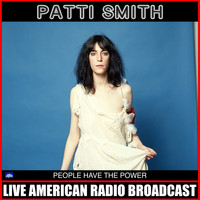 Patti Smith - People Have the Power (Live)