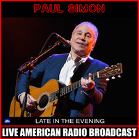 Paul Simon - Late In The Evening (Live)