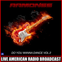 Ramones - Do You Wanna Dance Vol. 2 (Live)