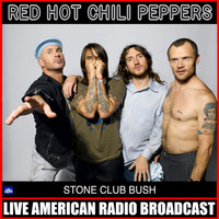 Red Hot Chili Peppers - Stone Club Bush (Live)