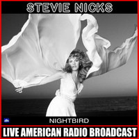 Stevie Nicks - Nightbird (Live)