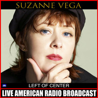 Suzanne Vega - Left Of Center (Live)