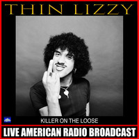 Thin Lizzy - Killer On The Loose (Live)