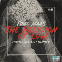 Timo Maas - The Religion of Love