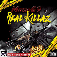 Mitchyg9 - Real Killaz (Explicit)