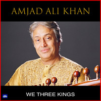 Amjad Ali Khan - We Three Kings
