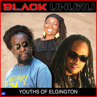 Black Uhuru - Youths Of Elgington