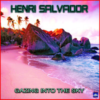 Henri Salvador - Gazing Into The Sky