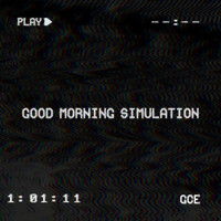 Grace C Elliot - Good Morning Simulation