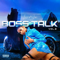 Lord Ju - Boss Talk, Vol. 2 (Explicit)