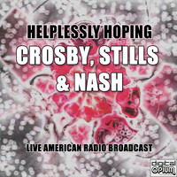Crosby, Stills & Nash - Helplessly Hoping (live)