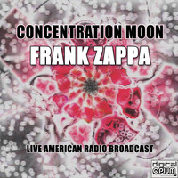 Frank Zappa - Concentration Moon (Live)