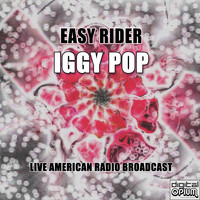 Iggy Pop - Easy Rider (Live)