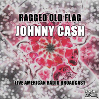 Johnny Cash - Ragged Old Flag (Live)