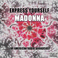 Madonna - Express Yourself (Live)