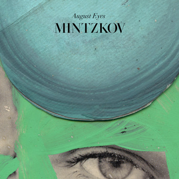 Mintzkov - August Eyes
