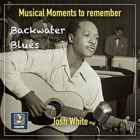 Josh White - Backwater Blues