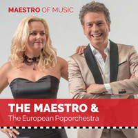 The Maestro & The European Pop Orchestra - Maestro of Music