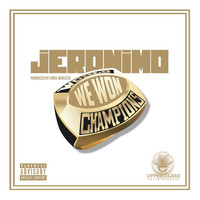 Jeronimo - We Won (Explicit)