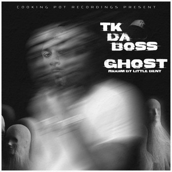 Tk da  Boss and Little Beny - Ghost