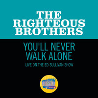 The Righteous Brothers - You'll Never Walk Alone (Live On The Ed Sullivan Show, November 7, 1965)