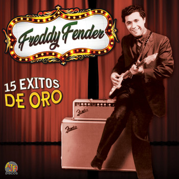 Freddy Fender - 15 Exitos de Oro