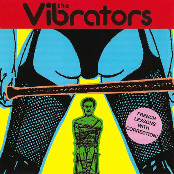 The Vibrators - The Girl's Screwed Up (2020 Remaster)