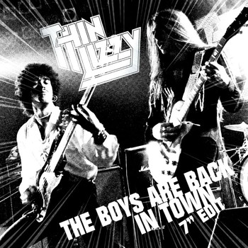 "Thin Lizzy - The Boys Are Back In Town (7"" Edit)"