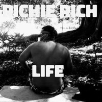 Richie Rich - Life (Explicit)