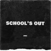 Irma - School's Out
