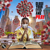 Blade - Close Your Eyes and Pray (Expanded Version)