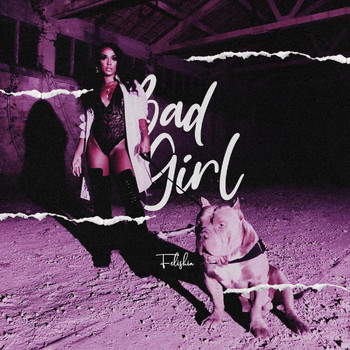 Felishia - Bad Girl