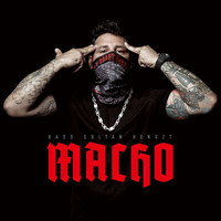 Bass Sultan Hengzt - Macho (Explicit)