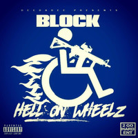 D-Block - Hell on Wheelz (Explicit)