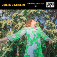 Julia Jacklin - To Perth, Before the Border Closes