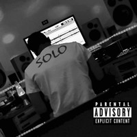 Solo - First Quater (Explicit)