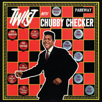 Chubby Checker - The Twist