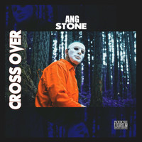 Stone - Cross Over (Explicit)
