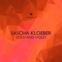 Sascha Kloeber - Sold and Hold