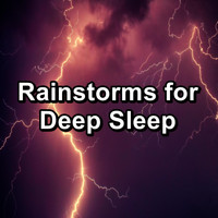 Sleep - Rainstorms for Deep Sleep